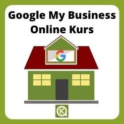 Google My Business Kurs / Online Kurs