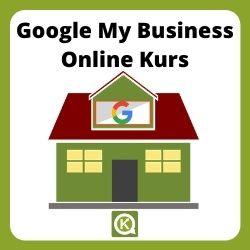Google My Business Kurs / Online Kurs