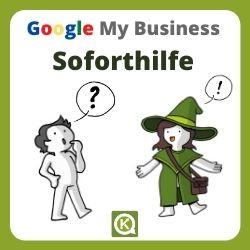 Google my business schnelle soforthilfe